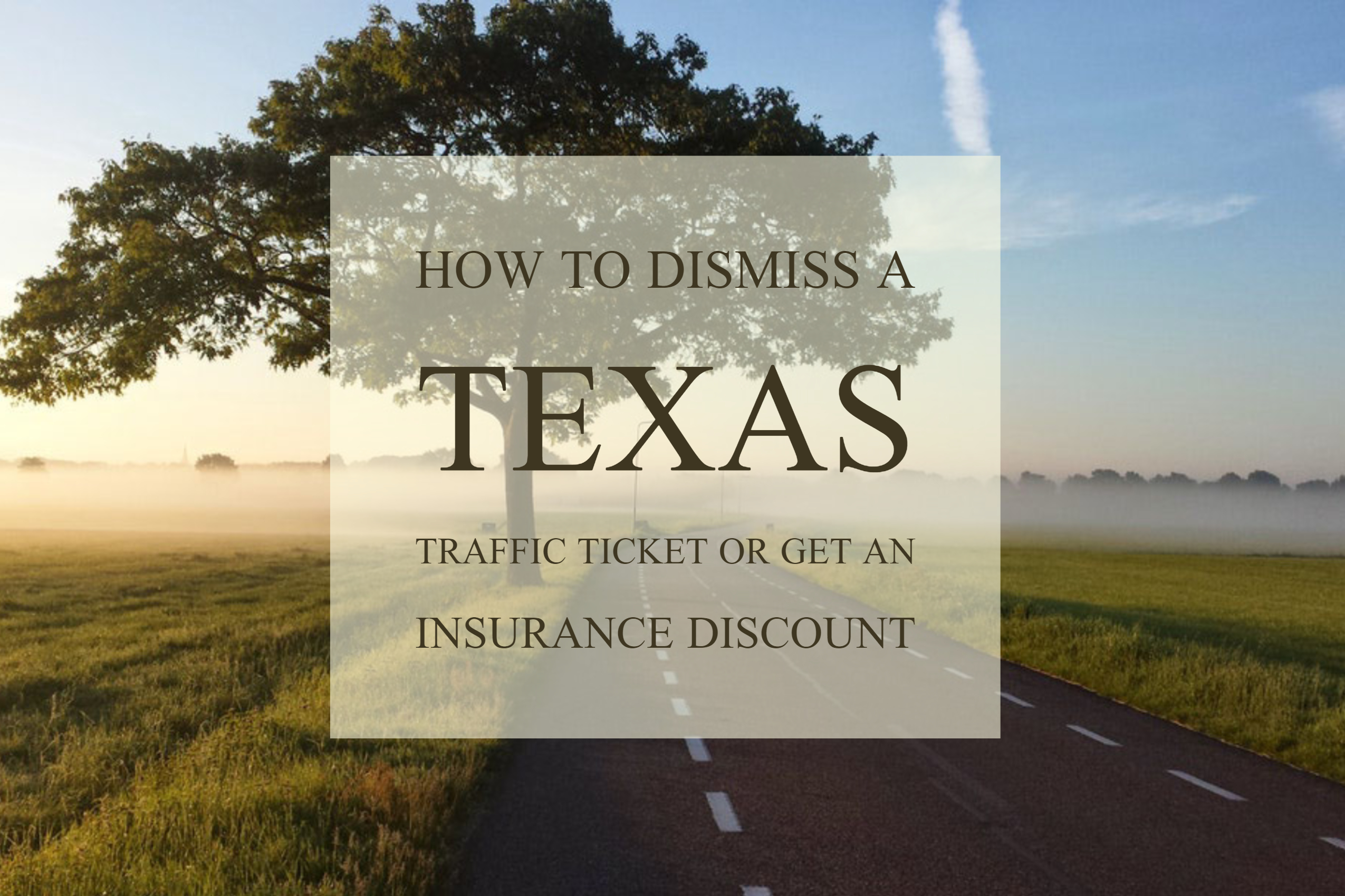 How to Get a Texas Traffic Ticket Dismissed | DMV Assistant